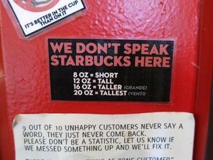 We Don't Speak Starbucks Here